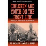 Children and Youth on the Fron by Boyden Jo