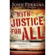With Justice for All by Dr John M Perkins