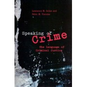 Speaking of Crime by Lawrence M. Solan
