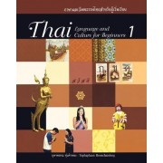 Thai Language and Culture for Beginners 1 by Yuphaphann Hoonchamilong
