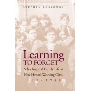 Learning to Forget by Stephen Lassonde