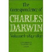 The Correspondence of Charles Darwin: Volume 4, 1847-1850: 1847-50 v.4 by Charles Darwin