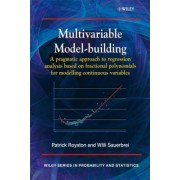 Multivariable Model-Building by Patrick Royston