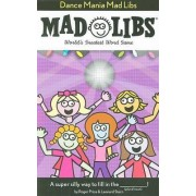 Dance Mania Mad Libs by Roger Price