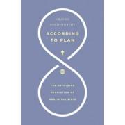 According to Plan by Graeme Goldsworthy