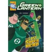 Last Super Hero by Michael S. Dahl