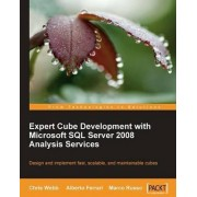 Expert Cube Development with Microsoft SQL Server 2008 Analysis Services by Chris Webb