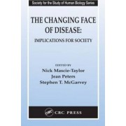The Changing Face of Disease by C. G. Nicholas Mascie-Taylor