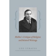 Hobbes's Critique of Religion and Related Writings by Leo Strauss