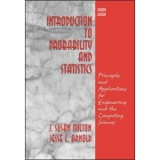 Introduction to Probability and Statistics by J. Susan Milton
