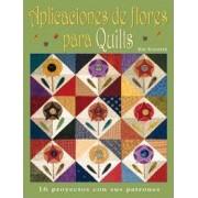 Aplicaciones de flores para quilts by Kim Schaefer