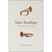 Naive Readings: Reveilles Political and Philosophic