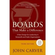 Boards That Make a Difference by John Carver
