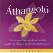 Elme átitatása pozitív gondolatokkal - Áthangoló CD - Relax*