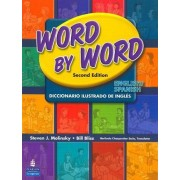 Word by Word Picture Dictionary: English/Spanish by Steven J. Molinsky