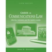 Cases in Communications Law by John D. Zelezny