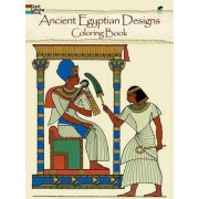 Ancient Egyptian Designs Coloring Book by Ed Sibbett