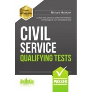 Civil Service Qualifying Tests: Sample Test Questions for the Administrative Grade and Managerial Civil Service Tests by Richard McMunn