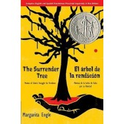 The Surrender Tree by MS Margarita Engle