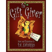 The Gift Giver by P A Navarro