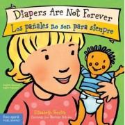 Diapers are Not Forever / Los Panales no son para Siempre by Elizabeth Verdick