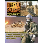 Concord Publications Special Ops Journal 25 British Forces in Babylon Operation Telic 3-158 AVN in lightning Storm II New Challenges for Operation Unicorn Force Recon Marines