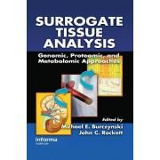 Surrogate Tissue Analysis by Michael E. Burczynski