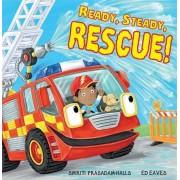 Ready Steady Rescue by Smriti Prasadam-Halls