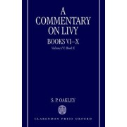 A Commentary on Livy: Book X Volume IV by S. P. Oakley
