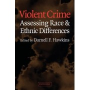 Violent Crime by Darnell F. Hawkins