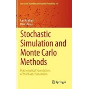 Stochastic Simulation and Monte Carlo Methods by Carl Graham