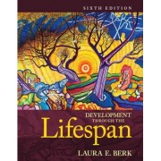 Development Through the Lifespan Plus New MyDevelopmentlab with Pearson eText - Access Card Package by Laura E. Berk