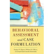 Behavioral Assessment and Case Formulation by Stephen N. Haynes