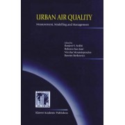 Urban Air Quality: Measurement, Modelling and Management by Ranjeet S. Sokhi