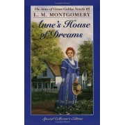 Anne's House Of Dreams (The Anne Of Green Gables Series #5)