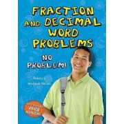 Fraction and Decimal Word Problems by Rebecca Wingard-Nelson