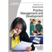 BSAVA Manual of Small Animal Practice Management and Development by Carole Clarke