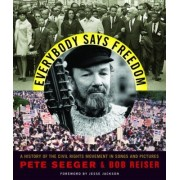 Everybody Says Freedom by Pete Seeger