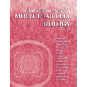 Student Solutions Manual for Molecular Cell Biology by Stephen F. Amato
