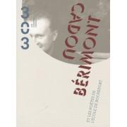303 Arts Recherches Créations N° 108/2009 - Cadou Bérimont - Et Les Poëtes De L'école De Rochefort (1cd Audio)
