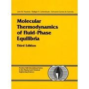 Molecular Thermodynamics of Fluid-Phase Equilibria by John M. Prausnitz