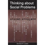 Thinking About Social Problems by Donileen R. Loseke