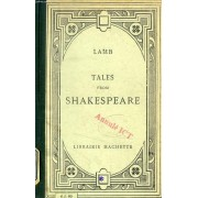 Tales From Shakespeare (Designed For The Use Of Young People)