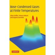 Bose-condensed Gases at Finite Temperatures by Eugene Zaremba