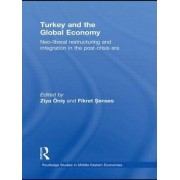 Turkey and the Global Economy by Ziya Onis