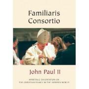 Familiaris Consortio (Christian Family) by II Pope John Paul