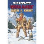 Montana Manhunt by Hank J. Kirby