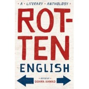 Rotten English by Dohra Ahmad