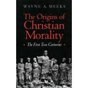 The Origins of Christian Morality by Wayne A. Meeks
