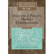My People's Prayer Book: Tachanun and Concluding Prayers v. 6 by Rabbi Lawrence A. Hoffman